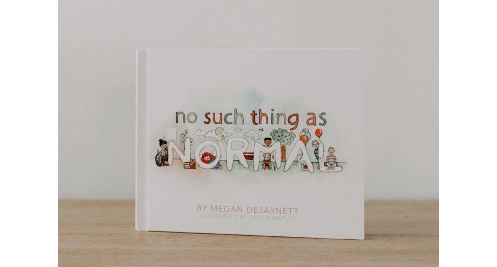 No Such Thing As Normal by Megan DeJarnett