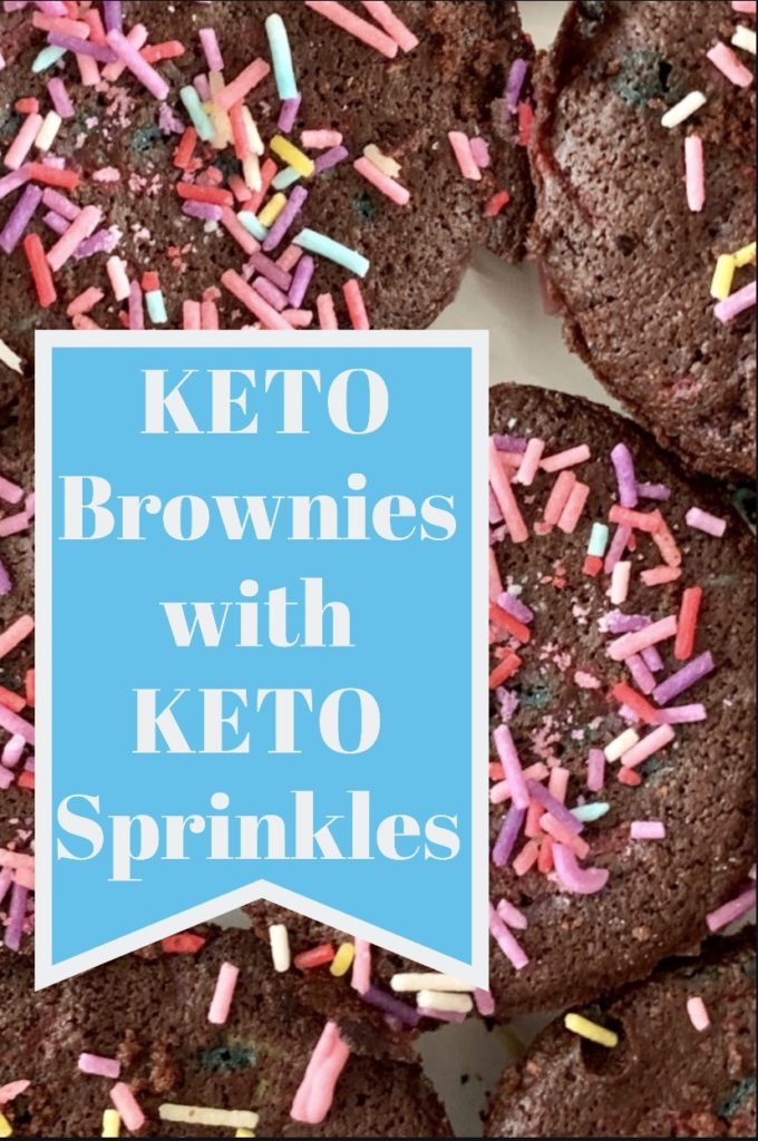 pin for keto brownies with keto sprinkles