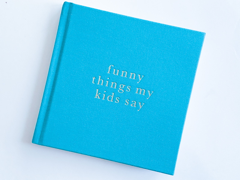 blue book that says funny things my kids say