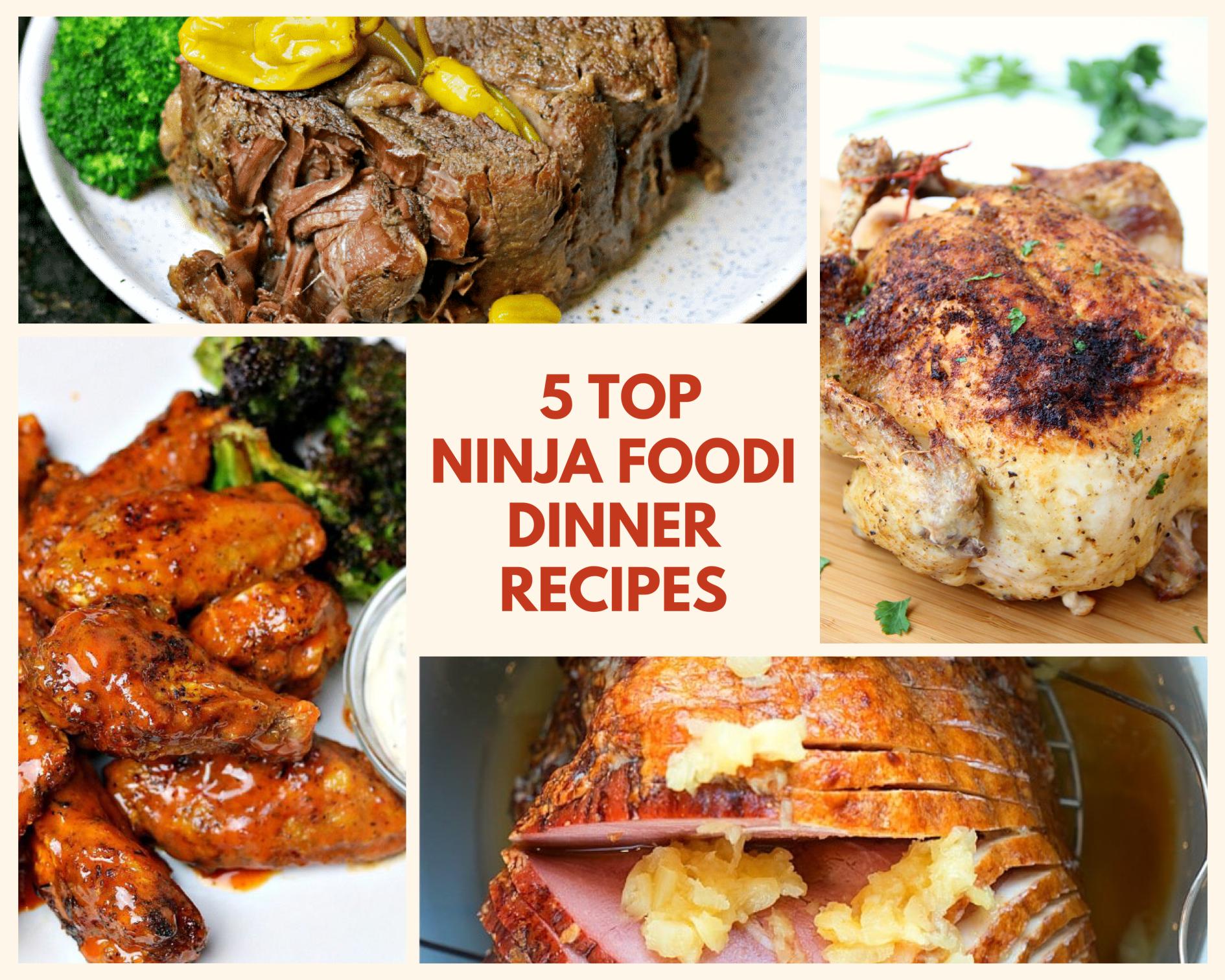 5 Top Ninja Foodi Dinner Recipes