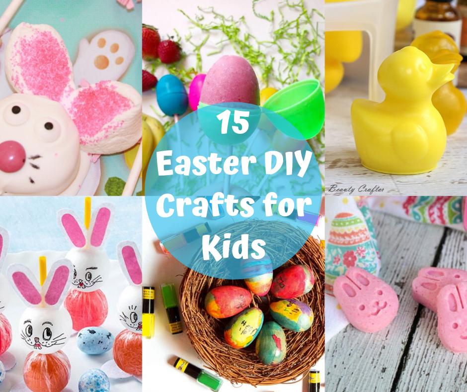 15 Easy DIY Easter Crafts for Kids