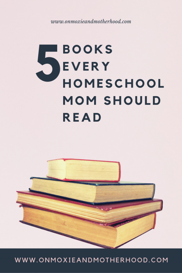 pin for 5 books every homeschool mom should read