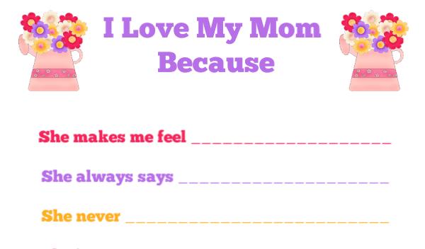 """I Love My Mom Because"" Free Printable for Kids"