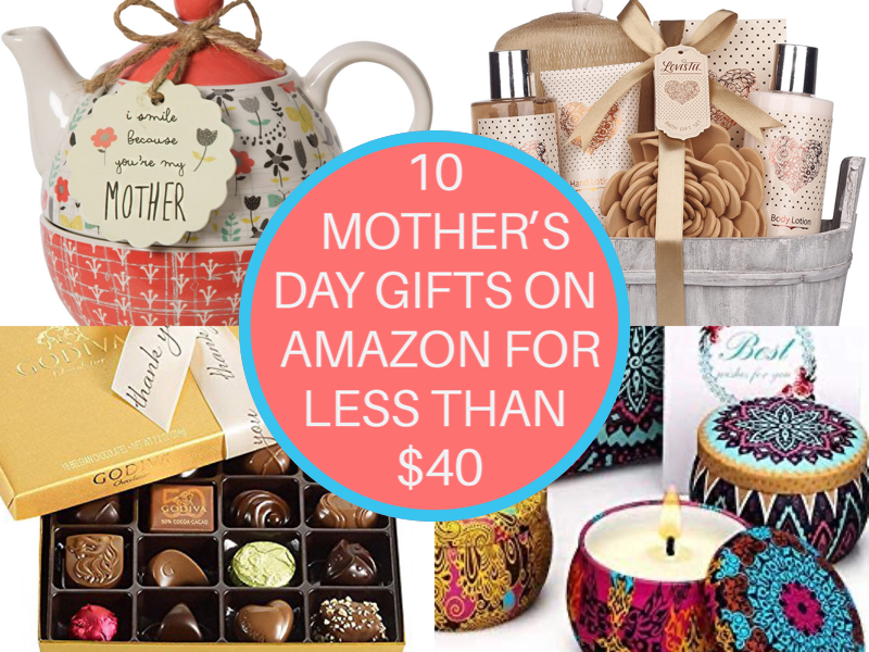 Top 10 Mother's Day Gifts Under $40 on Amazon