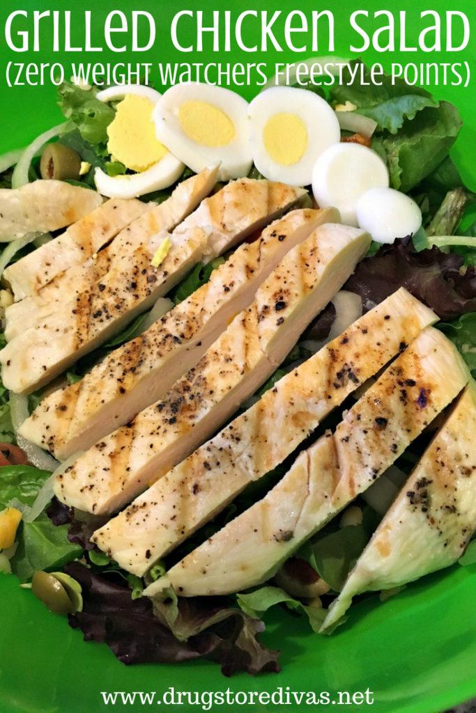 Grilled Chicken Salad (Zero Weight Watchers Freestyle Points)