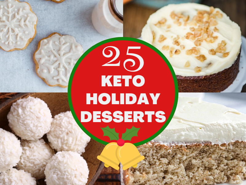 25 Keto and Low Carb Holiday Desserts