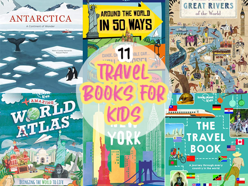 11 Awesome Travel Books for Kids