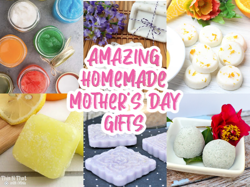 Easy Homemade Mother's Day Gifts