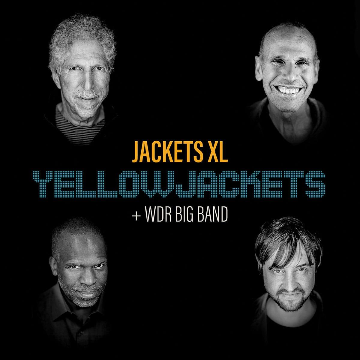 Yellowjackets + WDR Big Band: Jackets XL