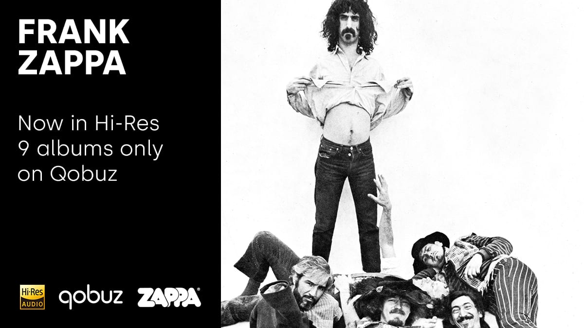Qobuz, UMe and Zappa Records to Offer Iconic Frank Zappa Albums in Hi-Res for the First Time