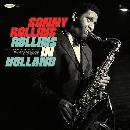 Sonny Rollins: Rollins in Holland