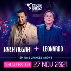 Raça Negra e Leonardo Show Extra
