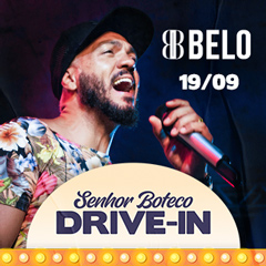 Senhor Boteco Drive in apresenta Belo