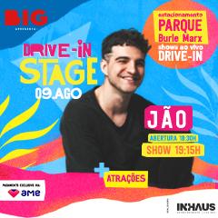 Drive In Stage com Jão