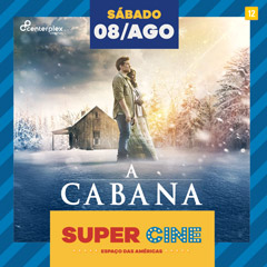 Super Cine Espaço das Américas Drive In com A Cabana