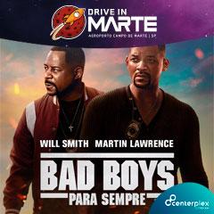 Drive In Campo de Marte com Bad Boys Para Sempre
