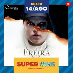 Super Cine Espaço das Américas Drive In com A Freira