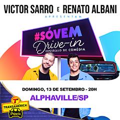 Transamérica Drive In apresenta Só Vem com Victor Sarro e Renato Albani