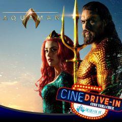Cine Drive In Vera Cruz apresenta Aquaman
