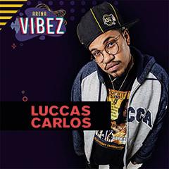 Drive In Arena Vibez com Luccas Carlos