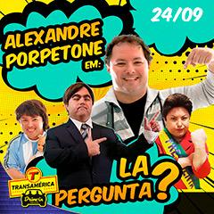 Transamérica Drive In apresenta Alexandre Porpetone em La Pergunta?
