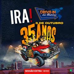 Drive in das Américas Aniversário de 35 anos da 89 A Rádio Rock com Ira!
