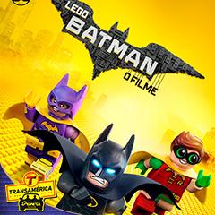Transamérica Drive In apresenta Lego Batman O Filme