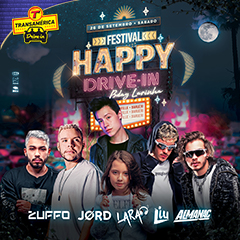 Transamérica Drive In apresenta Festival Happy
