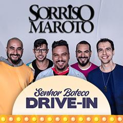 Senhor Boteco Drive In apresenta Sorriso Maroto