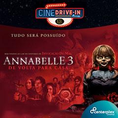 Cine Atibaia Drive In apresenta Annabelle 3