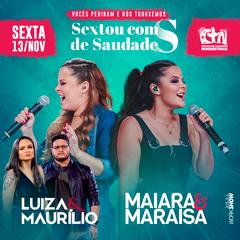 Maiara & Maraisa e Luiza & Maurílio