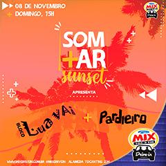 Mix Drive In apresenta Somar Sunset com Lua Vai e Festa Pardieiro