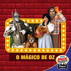Mix Drive In apresenta Mágico de Oz