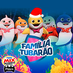 Mix Drive In apresenta Família Tubarão