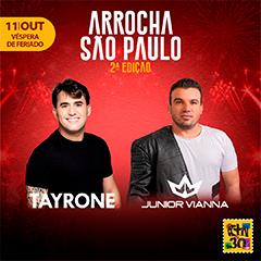 Arrocha São Paulo com Tayrone e Unha Pintada