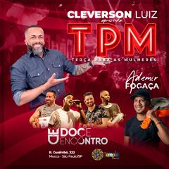 TPM com Cleverson Luiz e Doce Encontro