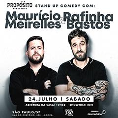 Propósito Stand Up Comedy apresenta Maurício Meirelles e Rafinha Bastos