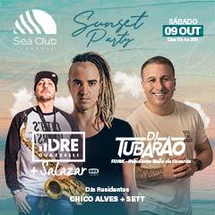 Sunset Party com Dre Guazzelli e Dj Tubarão