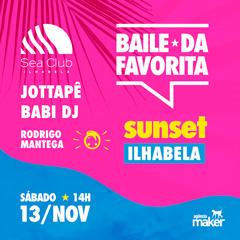 Baile da Favorita Sunset Ilhabela com Jottapê, Babi DJ e mais