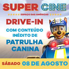 Super Cine Espaço das Américas Drive in com conteúdo inédito de Patrulha Canina