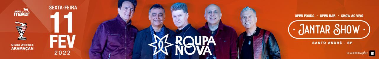 Jantar Show com Roupa Nova