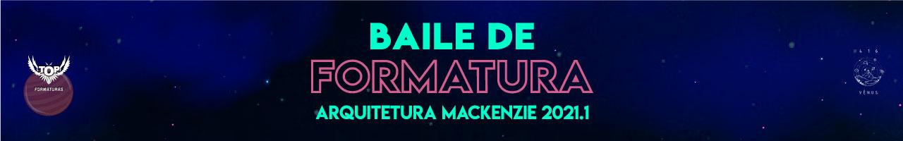 Baile de Formatura Arquitetura Mackenzie 2021.1
