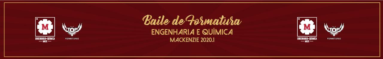 Baile de Formatura Engenharia e Química Mackenzie 2020.1