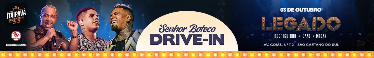 Senhor Boteco Drive in Apresenta O Legado