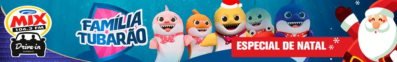 Mix Drive In apresenta Família Tubarão Especial de Natal