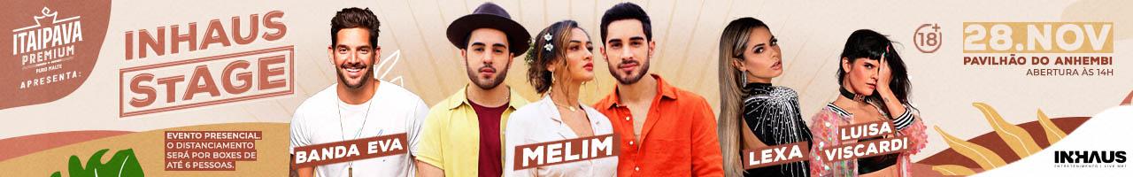 Inhaus Stage apresenta Melim, Banda Eva e Lexa