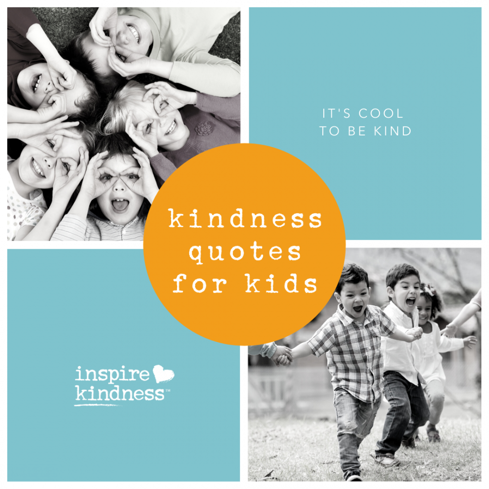15 Kindness Quotes for Kids