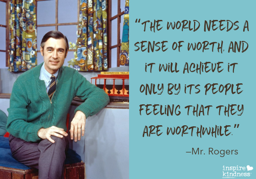 10 Mr Rogers Quotes On Kindness Inspire Kindness