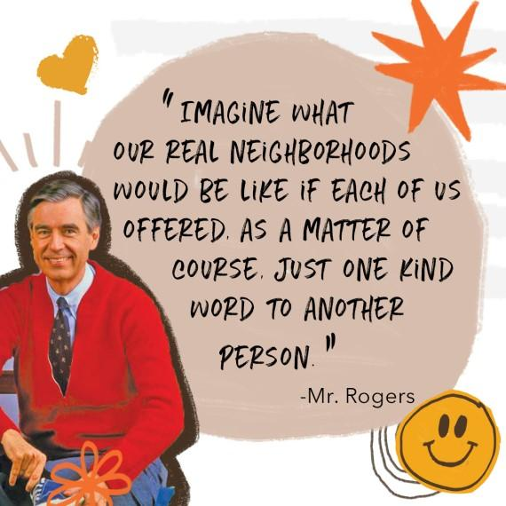 Kindness Quotes from Mr. Rogers | Inspire Kindness