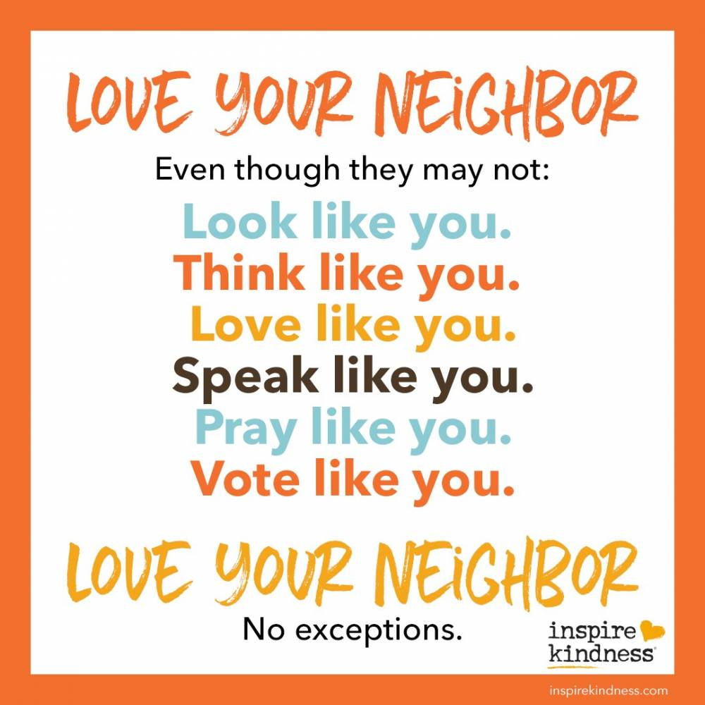 Love Your Neighbor No Matter What